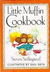 A Little Muffin Cookbook