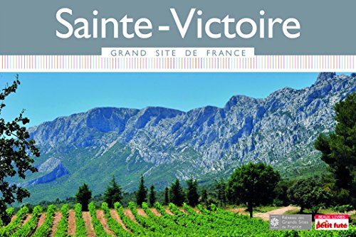 Guide Sainte-Victoire 2015 Grand Site Petit Futé par Karen Aymé