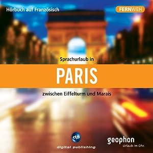 Fernweh: Sprachurlaub in Paris