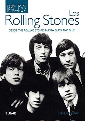 Los Rolling Stones. Historias detrás de las canciones