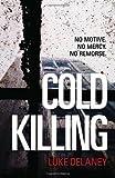 Cold Killing (DI Sean Corrigan, Book 1) (Di Sean Corrigan 1)