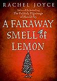 Faraway Smell of Lemon: A Short Story
