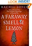 Faraway Smell of Lemon: A Short Story
