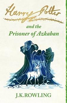 Harry Potter and the Prisoner of Azkaban (Book 3) de [Rowling, J.K.]