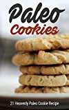 Best Paleo Recipes - Paleo Cookies: 21 Heavenly Paleo Cookie Recipe Review