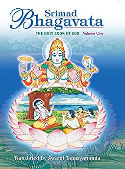Srimad Bhagavata: THE HOLY BOOK OF GOD Volume One by [Tapasyananda, Swami]
