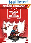 Spirou et Fantasio, tome 41 : La Vall...