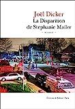 Disparition de Stephanie Mailer (La)   Dicker, Joël (1985-....)