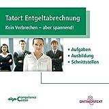 Image de Tatort Entgeltabrechnung: Aufgaben, Ausbildung, Schnittstellen