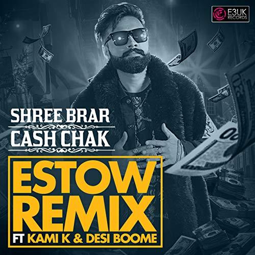 Cash Chak (Estow Remix)