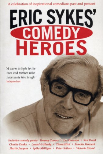 Eric Sykes' Comedy Heroes (English Edition)