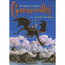 Gargouilles, Tome 6 : Le Livre des mages