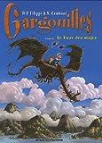 Gargouilles, Tome 6 - Le Livre des mages
