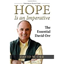 Hope Is an Imperative: The Essential David Orr by David W. Orr (2010-12-01)