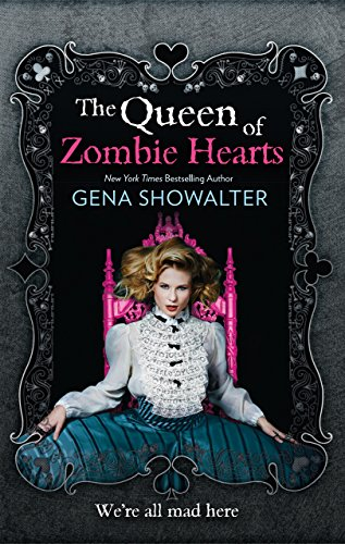 Of Hearts Halloween Queen (The Queen of Zombie Hearts (The White Rabbit Chronicles, Book)