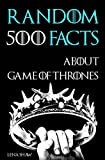 Best Show Book - 500 Random Facts About Game of Thrones: Books Review