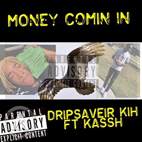 Money Comin In [Explicit]