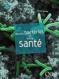 Image de Bonnes bactéries et bonne santé