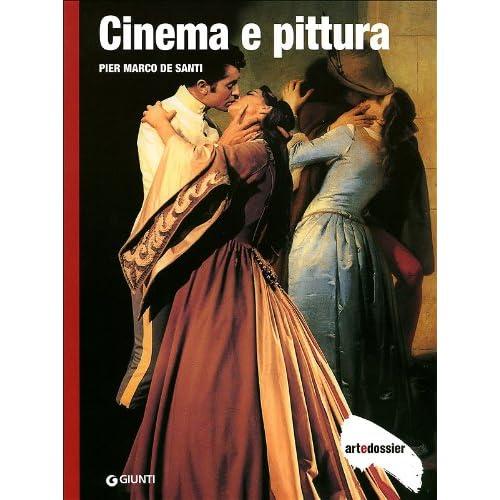 Cinema E Pittura. Ediz. Illustrata
