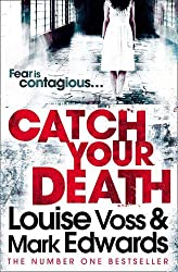 Catch Your Death by Mark Edwards (2012-01-05)