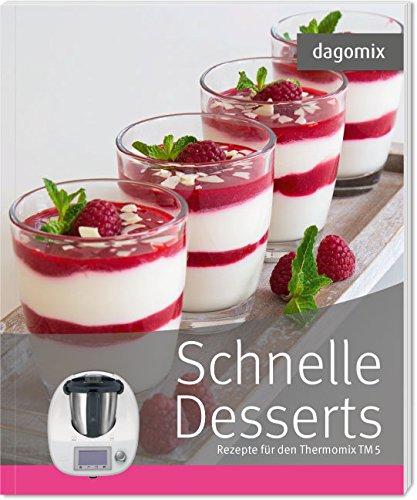 Buchseite und Rezensionen zu 'Schnelle Desserts Rezepte für den Thermomix TM5' von Gabriele Dargewitz