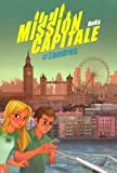 "Afficher ""Mission capitale n° 1 #Londres"""