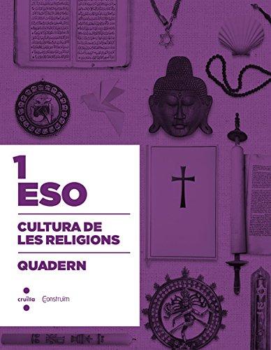Cultura de les religions. 3 ESO. Construïm. Quadern - 9788466138550 por Escola Pia de Catalunya