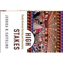 High Stakes: Florida Seminole Gaming and Sovereignty (English Edition)