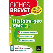Fiches brevet Histoire-géographie EMC 3e : fiches de révision pour le nouveau brevet