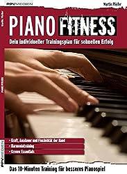 Piano Fitness. Dein individueller Trainingsplan für schnellen Erfolg