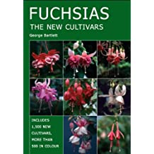 FUCHSIAS: The New Cultivars