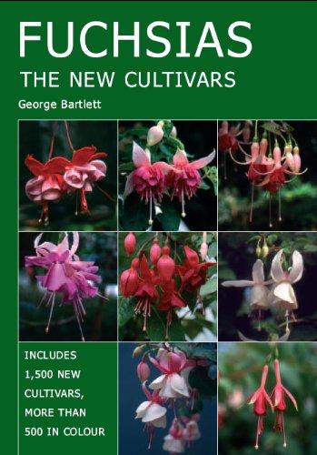 FUCHSIAS: The New Cultivars (English Edition)