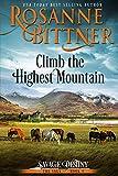 Climb the Highest Mountain (Savage Destiny Book 5) (English Edition)