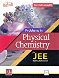 #7: Problems in Physical Chemistry for JEE (Main & Advanced)