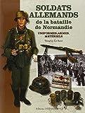 SOLDATS ALLEMANDS DE LA BATAILLE DE NORMANDIE