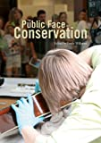 The Public Face of Conservation