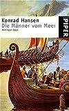 Die Männer vom Meer: Wikinger-Saga (Piper Taschenbuch) - Konrad Hansen