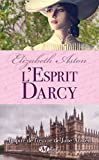 L'Esprit Darcy (Romantique) (French Edition)