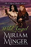 Wild Angel (The O'Byrne Brides Series Book 1)