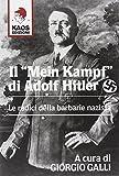 Il Mein Kampf di Adolf Hitler. Le radici della barbarie nazista