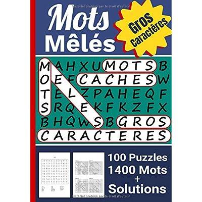 Mots Mêlés: Mots Cachés Adultes avec Solutions | 100 Puzzles - 1400 Mots `| Gros caractères - 17,78 x 25,4 cm, 126 pages