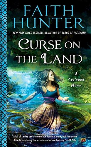 Curse on the Land (Soulwood Novel)