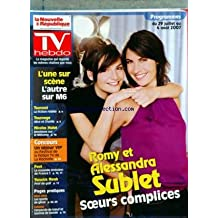 TV HEBDO LA NOUVELLE REPUBLIQUE [No 19073] du 28/07/2007 - romy et alessandra sublet, soeurs complices tsunami, la fiction realite tournage, alice et charlie nicolat hulot, emotions sur le mekong foot, la nouvelle emission de france 2 yannick noah, prof de golf les sports de glisse - cuisine