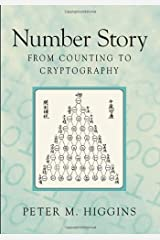 Number Story: From Counting to Cryptography Kindle Edition