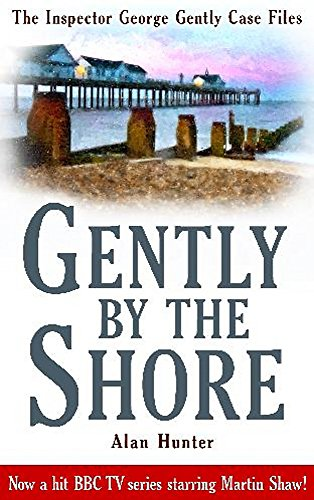 Gently By The Shore (George Gently) (R Shores Gulf)