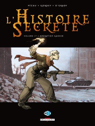L'Histoire Secrète, Tome 17 : Opération Kadesh