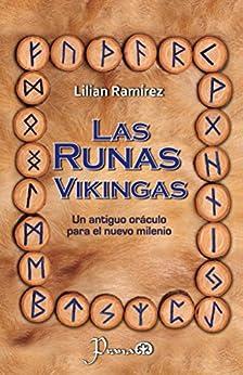 Las runas vikingas: Un antiguo oraculo para el nuevo milenio de [Ramirez, Lilian]