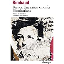 Rimbaud : Poésies - Une saison en enfer - Illuminations