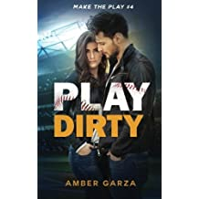 Play Dirty (Make the Play)