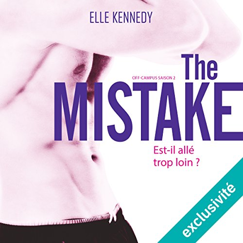 The Mistake (Off-campus Saison 2)